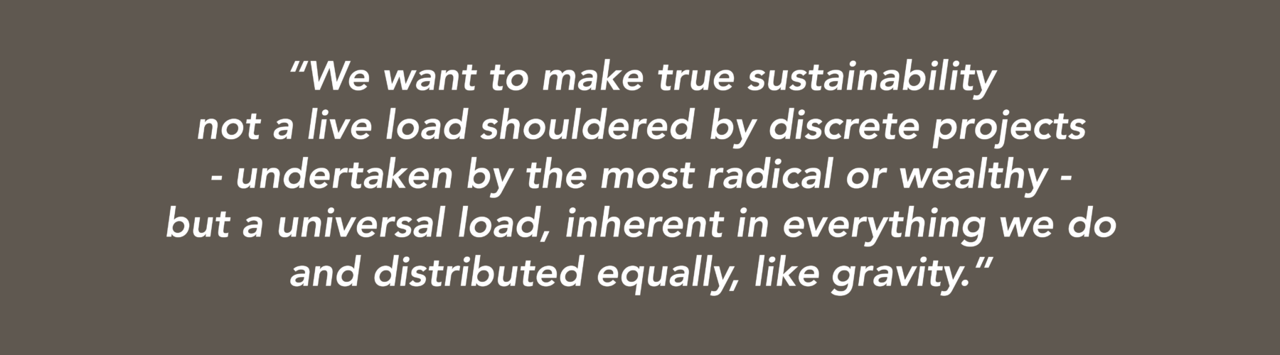 Sarah-Wigglesworth-Architects Sustainable Housing Pull quote